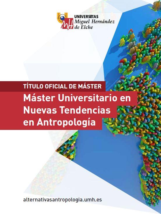 MASTER NUEVAS TENDENCIAS ANTROPOLOGIA 2016