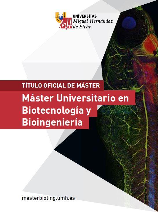 MASTER BIOTECNOLOGIA Y BIOINGENIERIA 2016