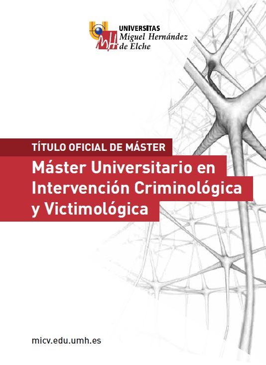 MASTER INTERVENCION CRIMINOLOGICA Y VICTIMOLOGICA 2016